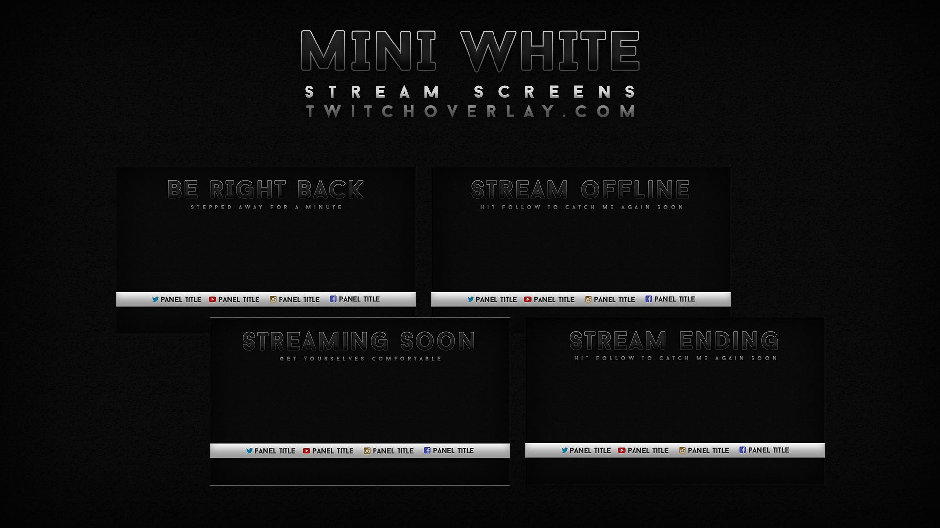 black & white stream screens - Twitch Overlay