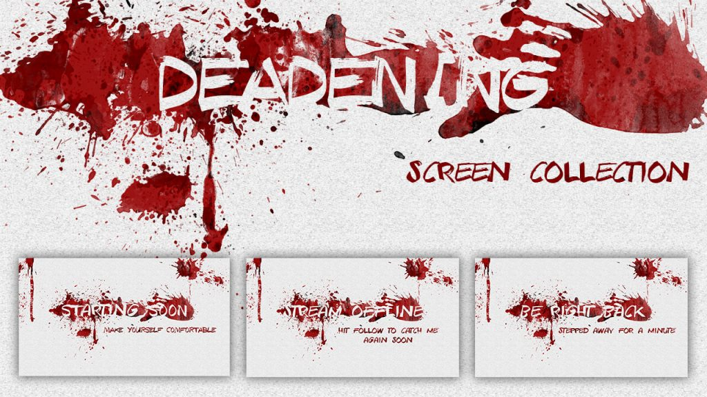 Deadening – Blood Stream Screens