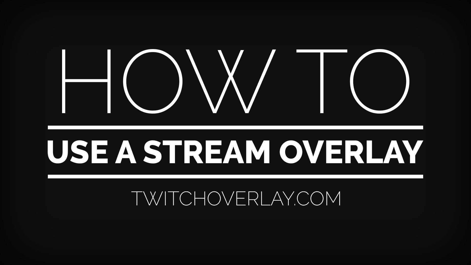 how to use a stream overlay - Twitch Overlay