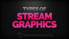 Types of Stream Graphics