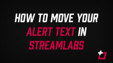 How to move your alert text in StreamLabs