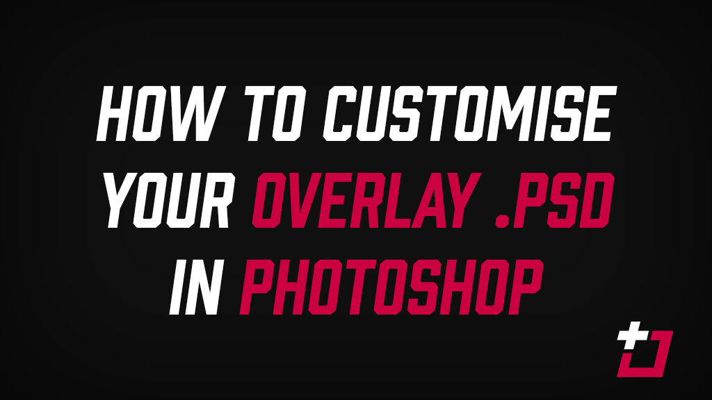 customise your overlay - Twitch Overlay