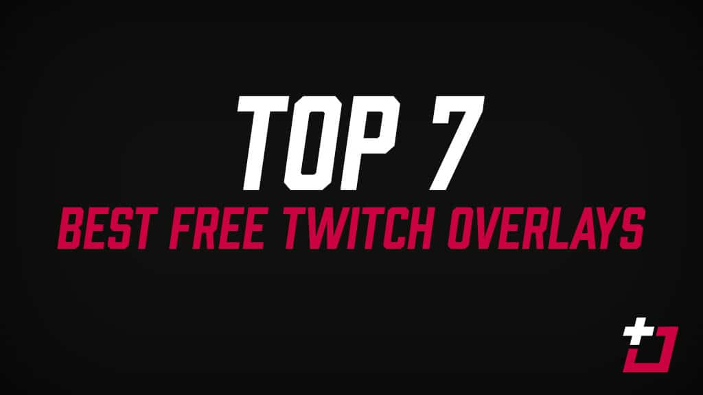 free twitch overlays - Twitch Overlay