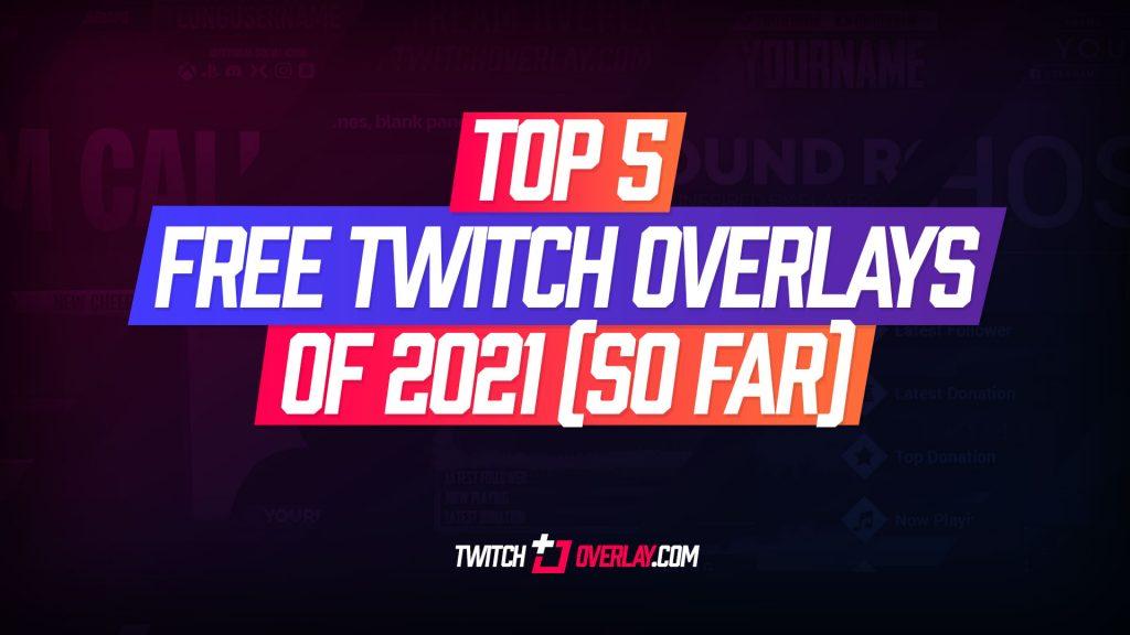free twitch overlays - Twitch Overlay