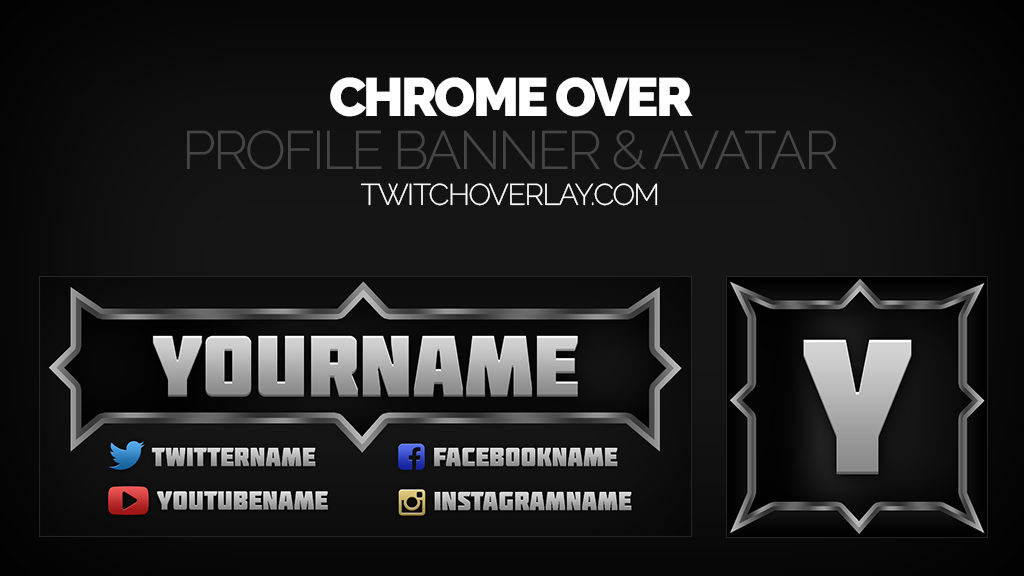 Chrome Over – Metallic Twitch Banner & Avatar