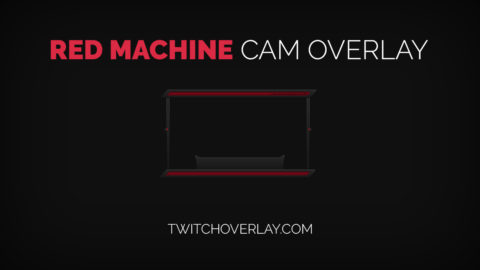 Red Machine Cam Overlay