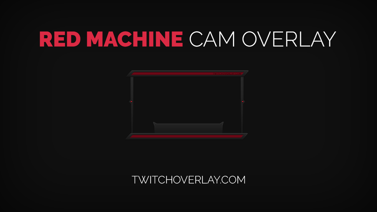 Red Machine Red Cam Overlay Twitch Overlay