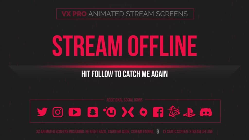 VX Pro – Animated Red Stream Screens