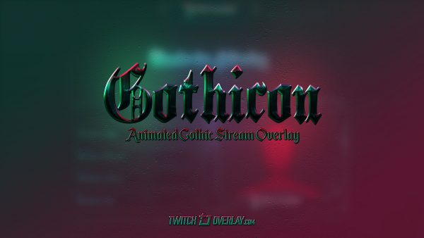 gothic stream package - Twitch Overlay