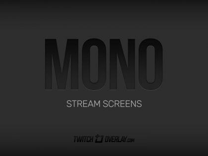 Mono – Dark Stream Screens