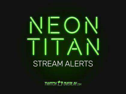 Neon Titan – Green Twitch Alerts